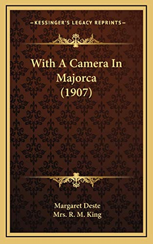 9781165843657: With A Camera In Majorca (1907)
