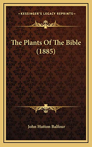 9781165843886: The Plants Of The Bible (1885)