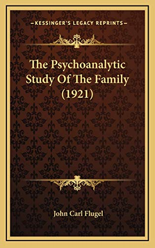 9781165846153: The Psychoanalytic Study Of The Family (1921)