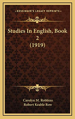 9781165851362: Studies In English, Book 2 (1919)