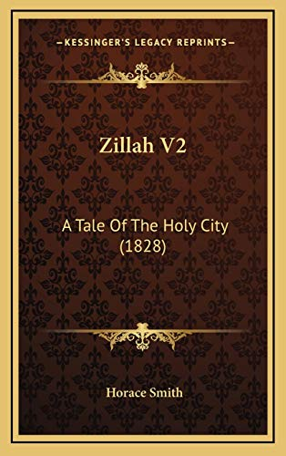 9781165852406: Zillah V2: A Tale of the Holy City (1828)