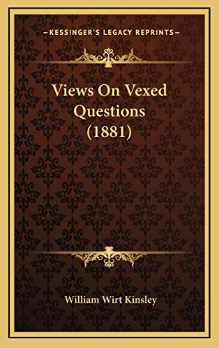 9781165862023: Views On Vexed Questions (1881)