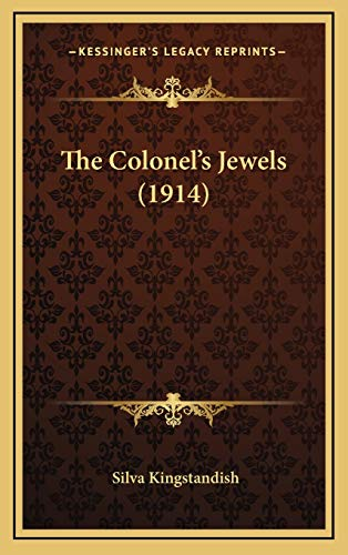 9781165862931: The Colonel's Jewels (1914)