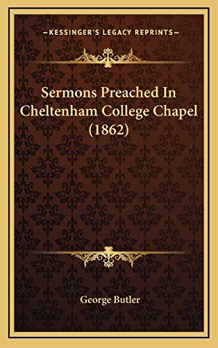 9781165865178: Sermons Preached In Cheltenham College Chapel (1862)