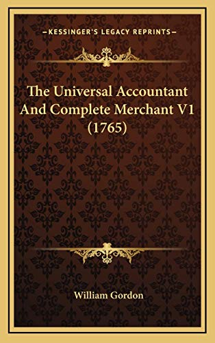 9781165868803: The Universal Accountant And Complete Merchant V1 (1765)
