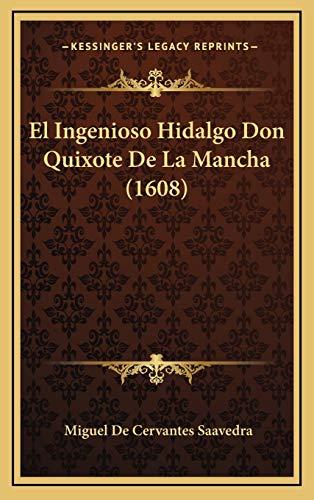 9781165872671: El Ingenioso Hidalgo Don Quixote De La Mancha (1608) (Spanish Edition)