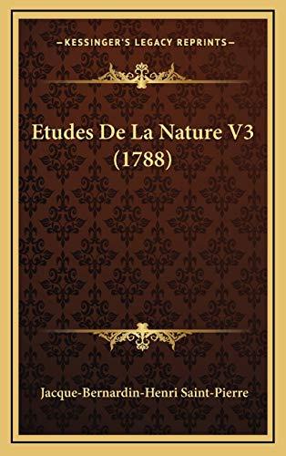 9781165872954: Etudes De La Nature V3 (1788) (French Edition)