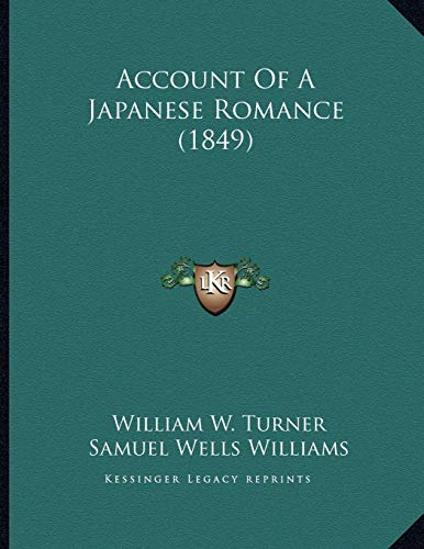 9781165880591: Account Of A Japanese Romance (1849)