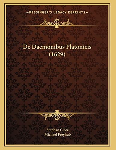 9781165883202: De Daemonibus Platonicis (1629) (Latin Edition)