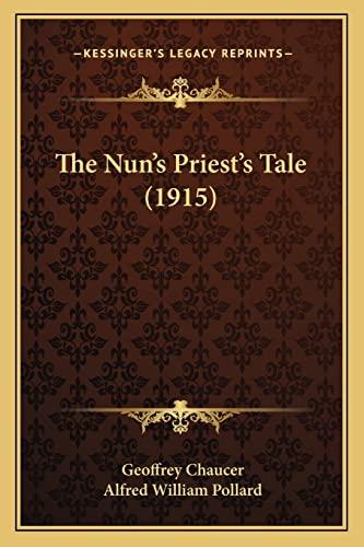 9781165893591: The Nun's Priest's Tale (1915)