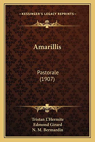 9781165906710: Amarillis: Pastorale (1907) (French Edition)