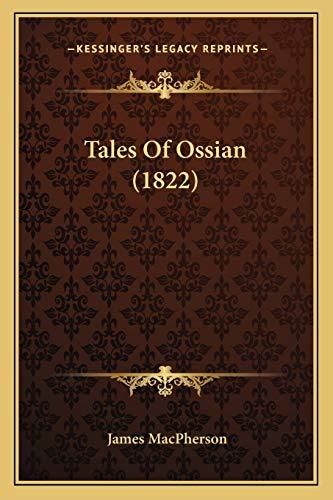 9781165911578: Tales Of Ossian (1822)