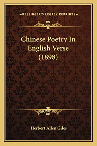 9781165912087: Chinese Poetry In English Verse (1898)