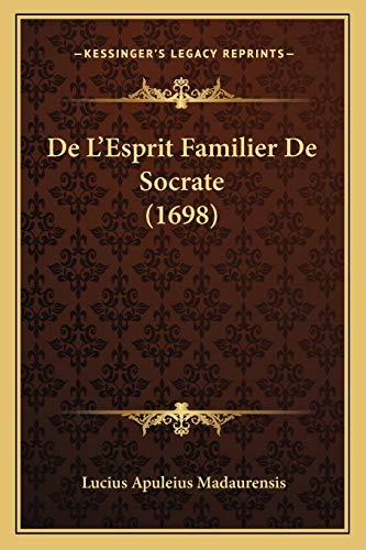 9781165917884: de L'Esprit Familier de Socrate (1698)
