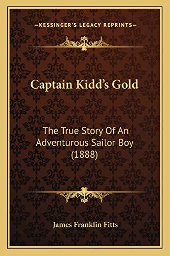 9781165920112: Captain Kidd's Gold