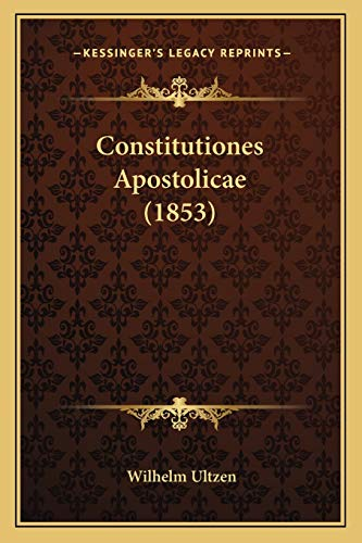 9781165923809: Constitutiones Apostolicae (1853) (Latin Edition)