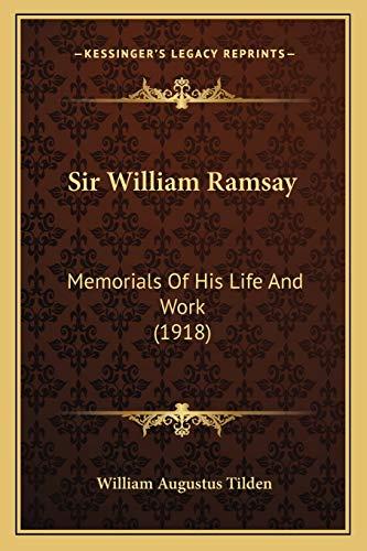 9781165927753: Sir William Ramsay: Memorials Of His Life And Work (1918)