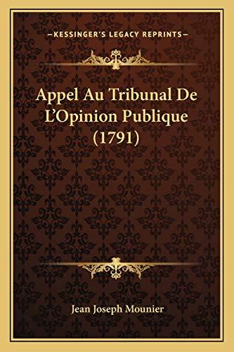 9781165929283: Appel Au Tribunal De L'Opinion Publique (1791) (French Edition)