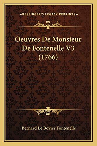 9781165933457: Oeuvres de Monsieur de Fontenelle V3 (1766)