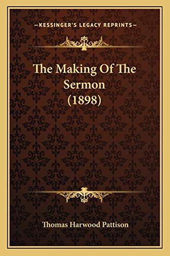 9781165935260: The Making Of The Sermon (1898)