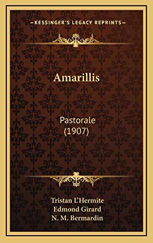 9781165964529: Amarillis: Pastorale (1907) (French Edition)