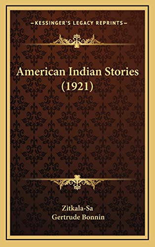 9781165966356: American Indian Stories (1921)