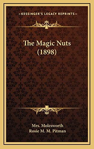 9781165969456: The Magic Nuts (1898)