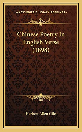 9781165969616: Chinese Poetry In English Verse (1898)