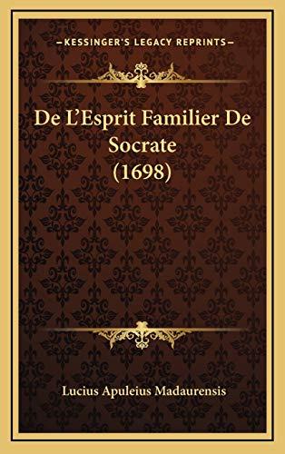 9781165975129: De L'Esprit Familier De Socrate (1698) (French Edition)