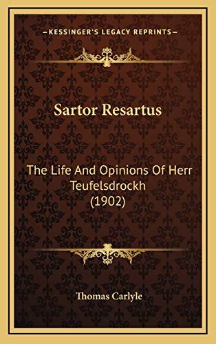 9781165976232: Sartor Resartus: The Life and Opinions of Herr Teufelsdrockh (1902)