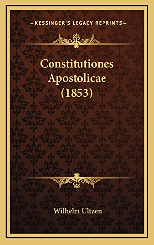 9781165980673: Constitutiones Apostolicae (1853) (Latin Edition)