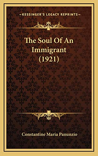 9781165984992: The Soul Of An Immigrant (1921)