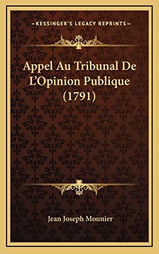 9781165985791: Appel Au Tribunal De L'Opinion Publique (1791) (French Edition)