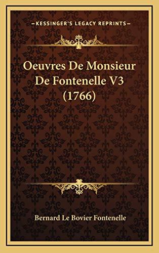 9781165989751: Oeuvres de Monsieur de Fontenelle V3 (1766)