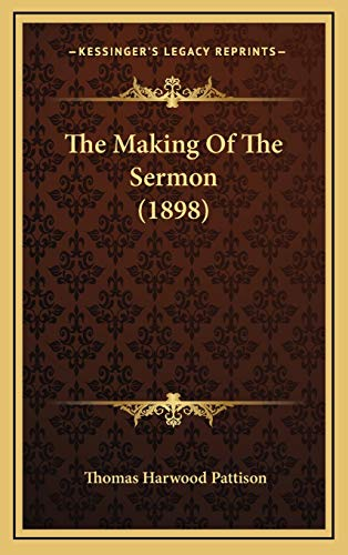 9781165991457: The Making Of The Sermon (1898)