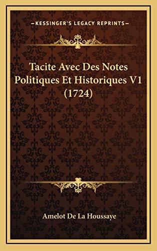 9781166002534: Tacite Avec Des Notes Politiques Et Historiques V1 (1724)