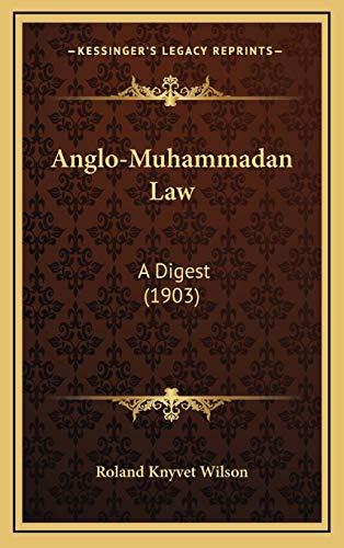 9781166004439: Anglo-Muhammadan Law: A Digest (1903)