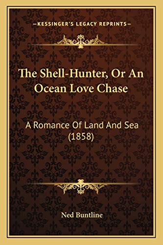 The Shell-Hunter, Or An Ocean Love Chase: