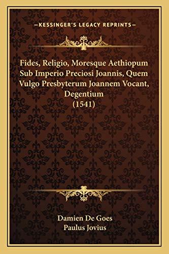 Fides Religio Moresque Aethiopum Sub Imperio Preciosi: Paulus Jovius
