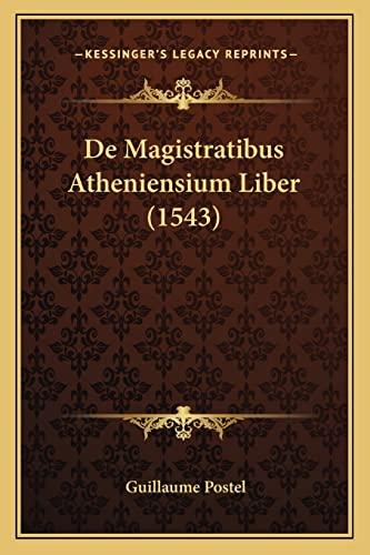 De Magistratibus Atheniensium Liber (1543) (Latin Edition)