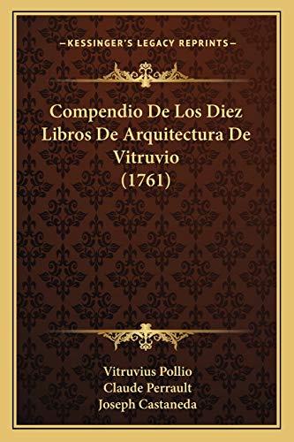 9781166029890: Compendio de Los Diez Libros de Arquitectura de Vitruvio (1761)