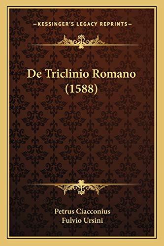 9781166034986: De Triclinio Romano (1588) (Latin Edition)