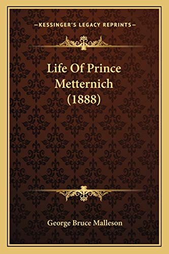 9781166035440: Life Of Prince Metternich (1888)