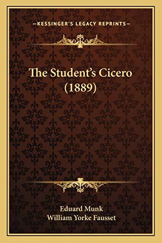9781166039295: The Student's Cicero (1889)