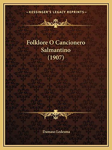 9781166040185: Folklore O Cancionero Salmantino (1907)
