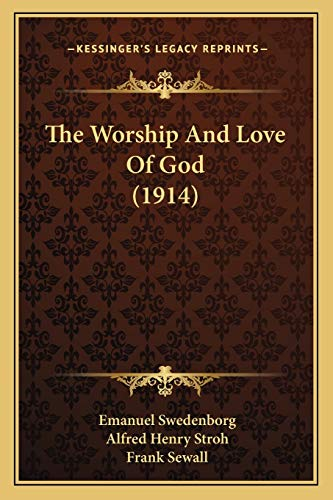 9781166044442: The Worship And Love Of God (1914)