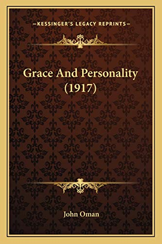 9781166045746: Grace And Personality (1917)