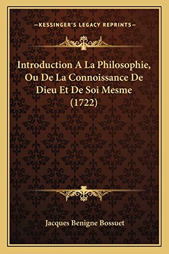 9781166055721: Introduction A La Philosophie, Ou De La Connoissance De Dieu Et De Soi Mesme (1722) (French Edition)
