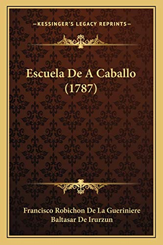 9781166057350: Escuela de a Caballo (1787)