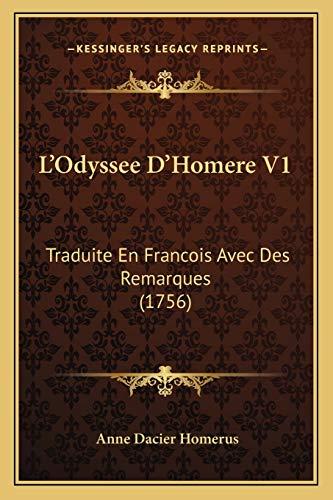 L Odyssee D Homere V1: Traduite En: Anne Dacier Homerus